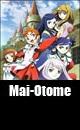 Mai-Otome (2005.10.06 - 2006.03.30)