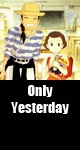 Only-Yesterday_(1991.07.20)